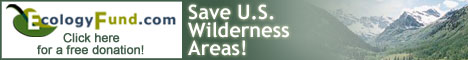 Save U.S. Wilderness Areas! CLICK HERE for FREE donation!